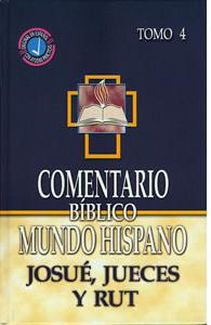 Comentario Bíblico Mundo Hispano Tomo 4: Josué, Jueces y Rut