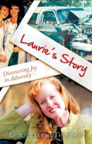 Laurie's Story: Discovering Joy In Adversity