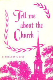 Tell Me About the Church