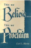 This We Believe . . . This We Proclaim