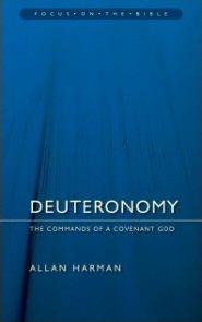 Deuteronomy: The Commands of a Covenant God