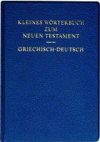 Kleines Wörterbuch zum Neuen Testament: Griechisch-Deutsch (Kassühlke)