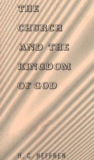 The Church and the Kingdom of God