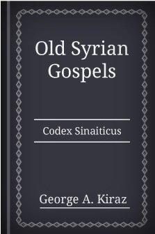 Old Syrian Gospels: Codex Sinaiticus