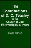 The Contributions of D.O. Teasley to the Church of God Reformation Movement