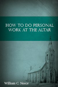 How to Do Personal Work at the Altar