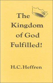 The Kingdom of God Fulfilled
