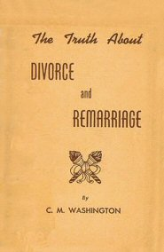 The Truth About Divorce and Remarriage