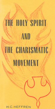 The Holy Spirit and the Charismatic Movement