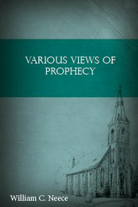 Various Views of Prophecy