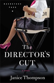 The Director's Cut (Backstage Pass Book #3)