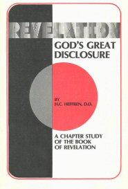 Revelation: God's Great Disclosure