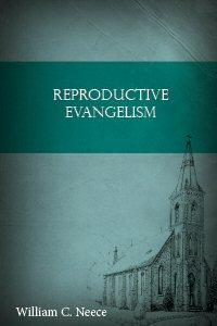 Reproductive Evangelism