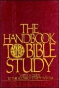 The Handbook to Bible Study