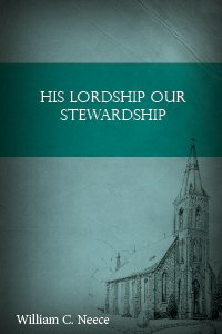 His Lordship Our Stewardship