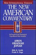 The New American Commentary: Amos, Obadiah, Jonah