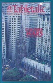 Tabletalk Magazine, August 1992: Culture Wars: The Church under Seige?