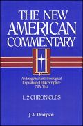 The New American Commentary: 1, 2 Chronicles