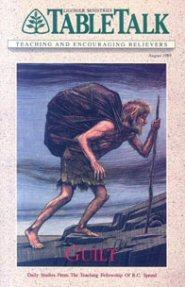 Tabletalk Magazine, August 1989: Guilt