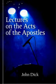 Lectures on the Acts of the Apostles
