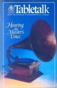 Tabletalk Magazine, February 1993: Hearing the Master's Voice