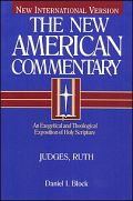 The New American Commentary: Judges, Ruth (NAC)
