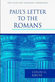 Pillar New Testament Commentary: Paul's Letter to the Romans