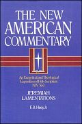The New American Commentary: Jeremiah, Lamentations (NAC)