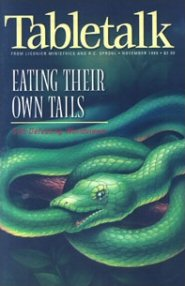 Tabletalk Magazine, November 1998: Eating Their Own Tails: Self-Defeating Worldviews