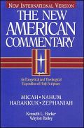 Micah, Nahum, Habakkuk, Zephaniah (The New American Commentary | NAC)