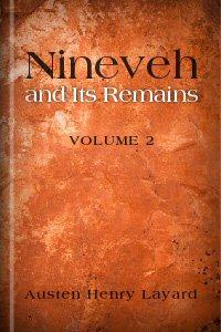 Nineveh and Its Remains, vol. 2