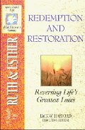 Redemption and Restoration (SFL; Ruth, Esther)