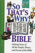 The So That's Why! Bible