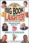 Nelson's Big Book of Laughter