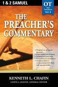 The Preacher's Commentary Series, Volume 8: 1, 2 Samuel