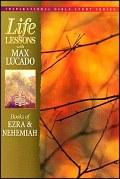 Life Lessons: Books of Ezra and Nehemiah