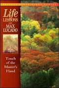 Life Lessons: Touch of the Master's Hand: Studies on Jesus