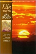 Life Lessons: God's Open Arms: Studies on Grace