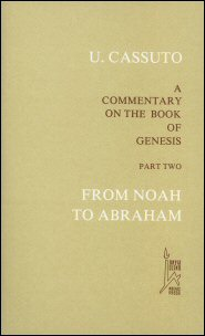 A Commentary on the Book of Genesis, Part 2: From Noah to Abraham