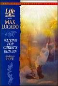 Life Lessons: Waiting for Christ's Return: Studies on Hope