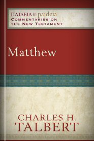 Matthew (Paideia Commentaries on the New Testament)