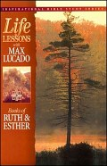 Life Lessons: Books of Ruth and Esther