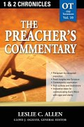 The Preacher's Commentary Series, Volume 10: 1, 2 Chronicles