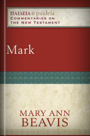 Paideia Commentaries on the New Testament: Mark