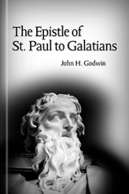The Epistle of St. Paul to Galatians