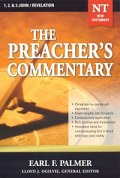 The Preacher's Commentary Series, Volume 35: 1, 2 & 3 John / Revelation
