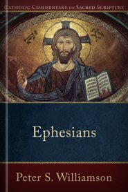 Catholic Commentary on Sacred Scripture: Ephesians