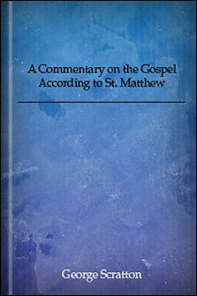 A Commentary on the Gospel According to St. Matthew
