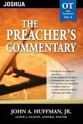 The Preacher's Commentary Series, Volume 6: Joshua