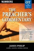 The Preacher's Commentary Series, Volume 4: Numbers